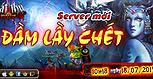 Thông báo khai mở Server S7 - Đầm Lầy Chết
